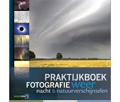 Pixfactory Praktijkboek fotografie: weer- en nachtfotografie